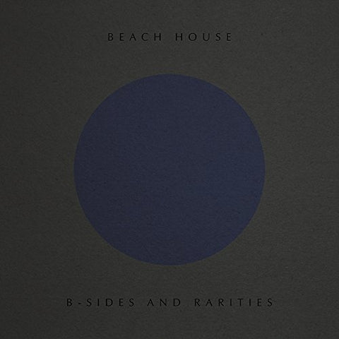 Beach House - B Sides and Rarities