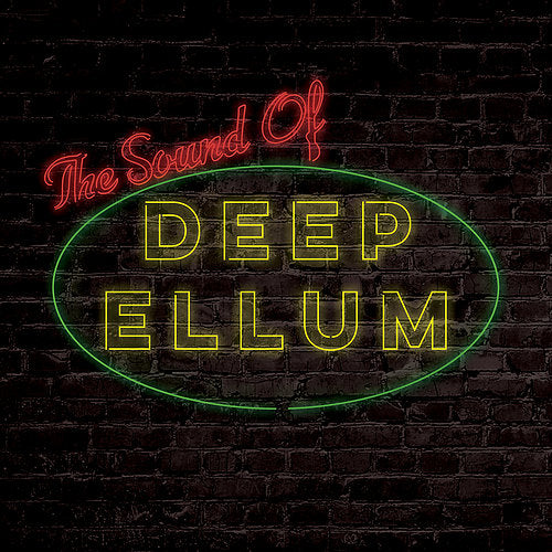 Various Artists - The Sound of Deep Ellum