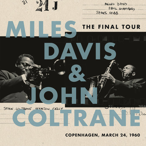Miles Davis and John Coltrane - The Final Tour