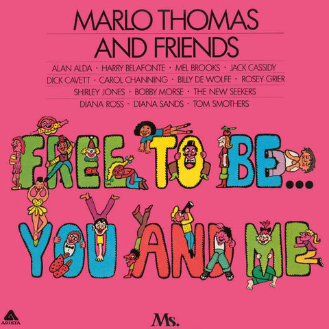 Marlo Thomas and Friends - Free To Be You And Me - RSD2018