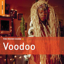 A Rough Guide To Voodoo