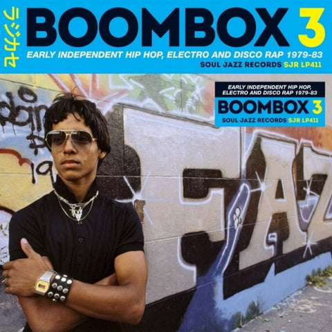 Various Artists - Boombox 3: Early Independent Hip-Hop, Electro, and Disco Rap