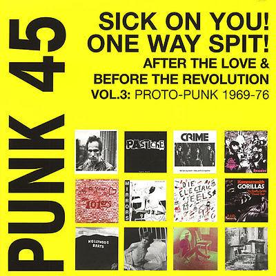 Soul Jazz Records Presents Punk 45: Sick One You! One way Spit