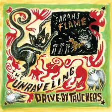 "Drive-By Truckers - The Unraveling 7"" [RSDAUG20]"