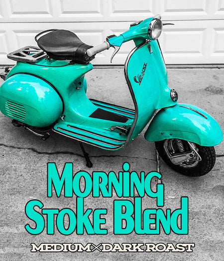 Morning Stoke Blend