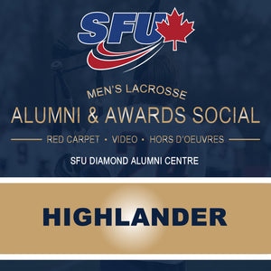 SFU Men's Lacrosse - Alumni & Awards Social (Highlander - Current Player / Grad 2016-18)