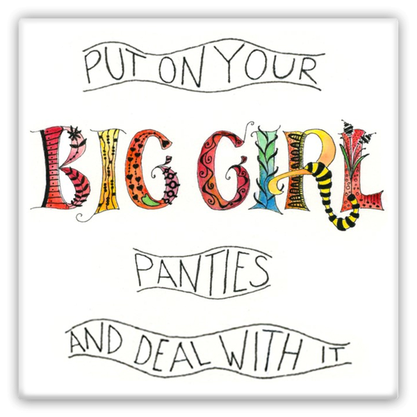 Magnets - Big Girl Panties