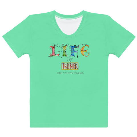 Women's Crew-Neck T-shirt - Life in Green