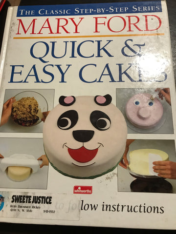 Quick and Easy Cakes by Mary Ford