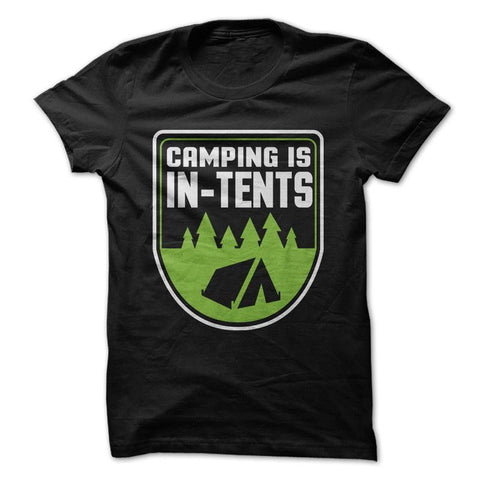 Camping Is In-Tents - Black T-Shirt