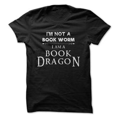 I'm Not A Book Work, I'm A Book Dragon - Library T-Shirt