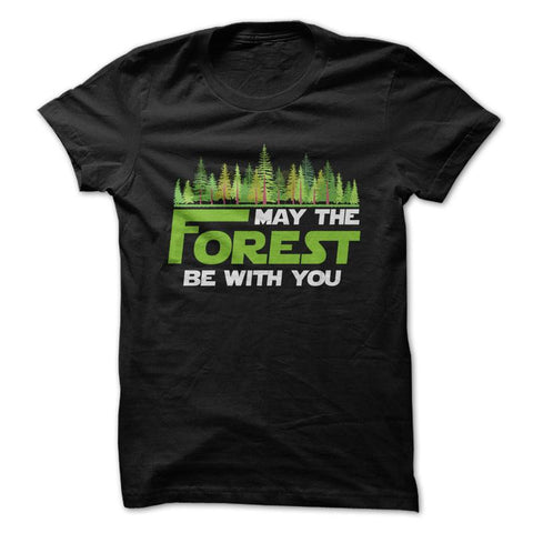 May The Forest Be With You - Black Camping T-Shirt