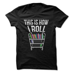 This Is How I Roll - Book T-Shirt