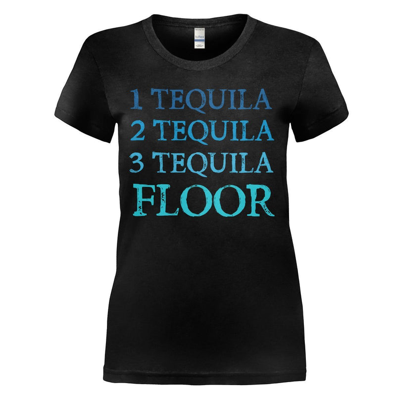 1 Tequila 2 Tequila 3 Tequila Floor T Shirts Amp Hoodies