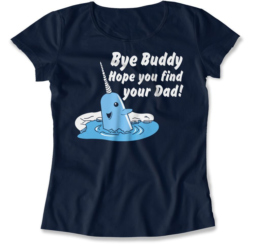 Bye Buddy Hope You Find Your Dad Elf T Shirt Hoodie I Love Apparel
