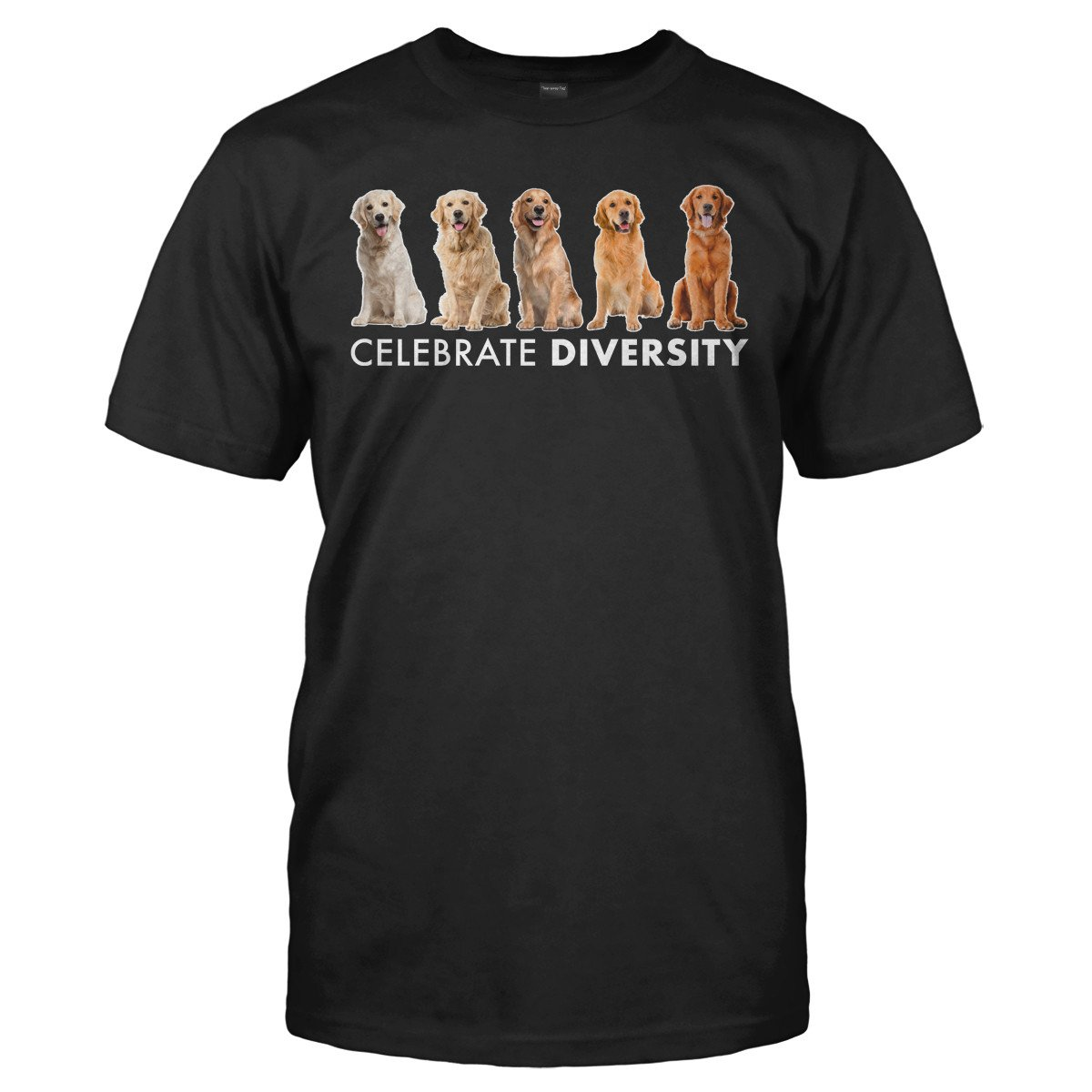 Celebrate Diversity - Golden Retrievers - T Shirt