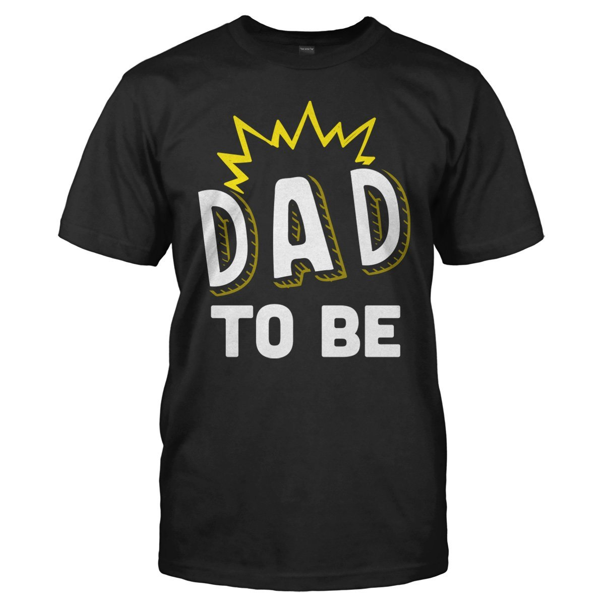 Dad To Be - T Shirt