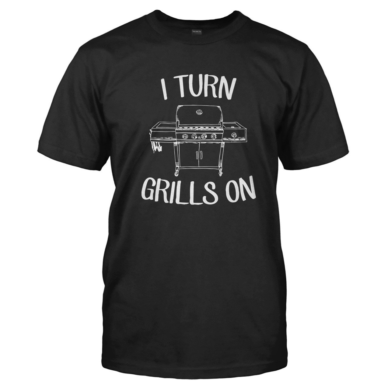 b5eb7b477f I Turn Grills On T-Shirts & Hoodies | I Love Apparel