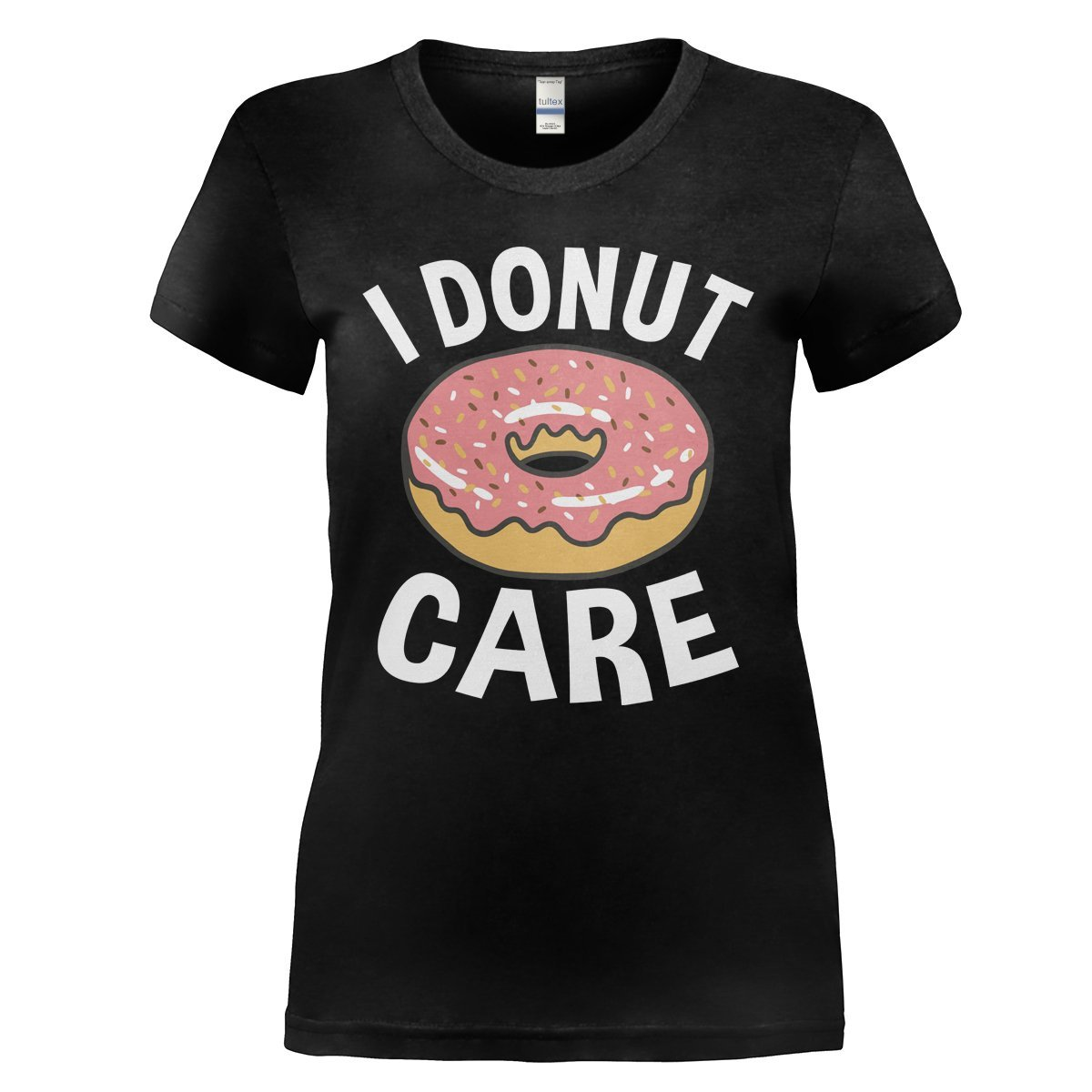 4558142f2 I Donut Care T-Shirt & Hoodie | I Love Apparel