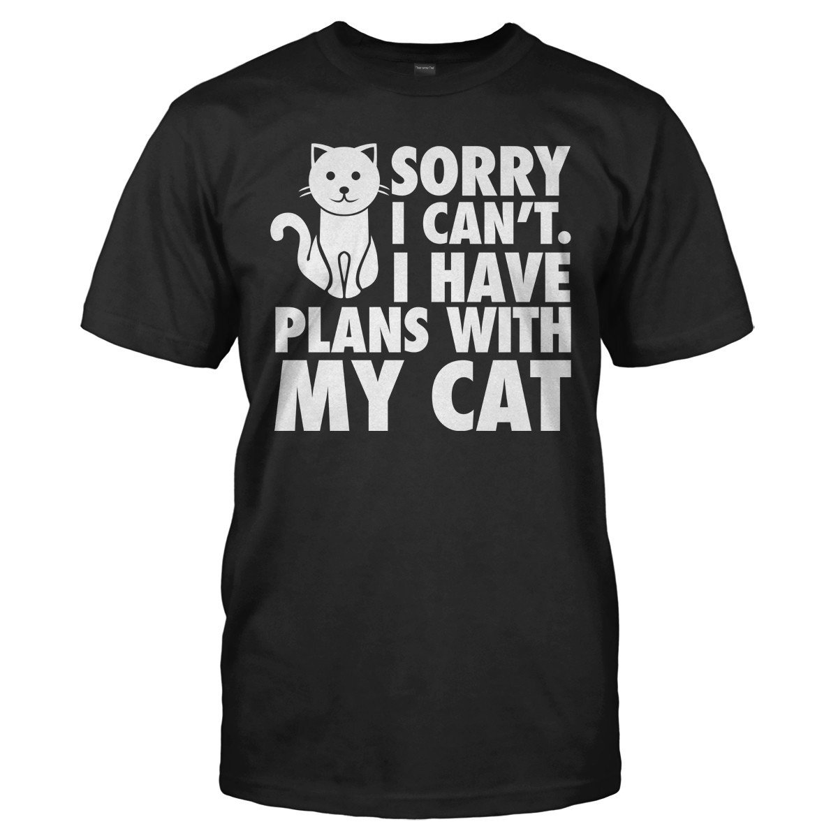 I Have Plans With My Cat - T Shirt