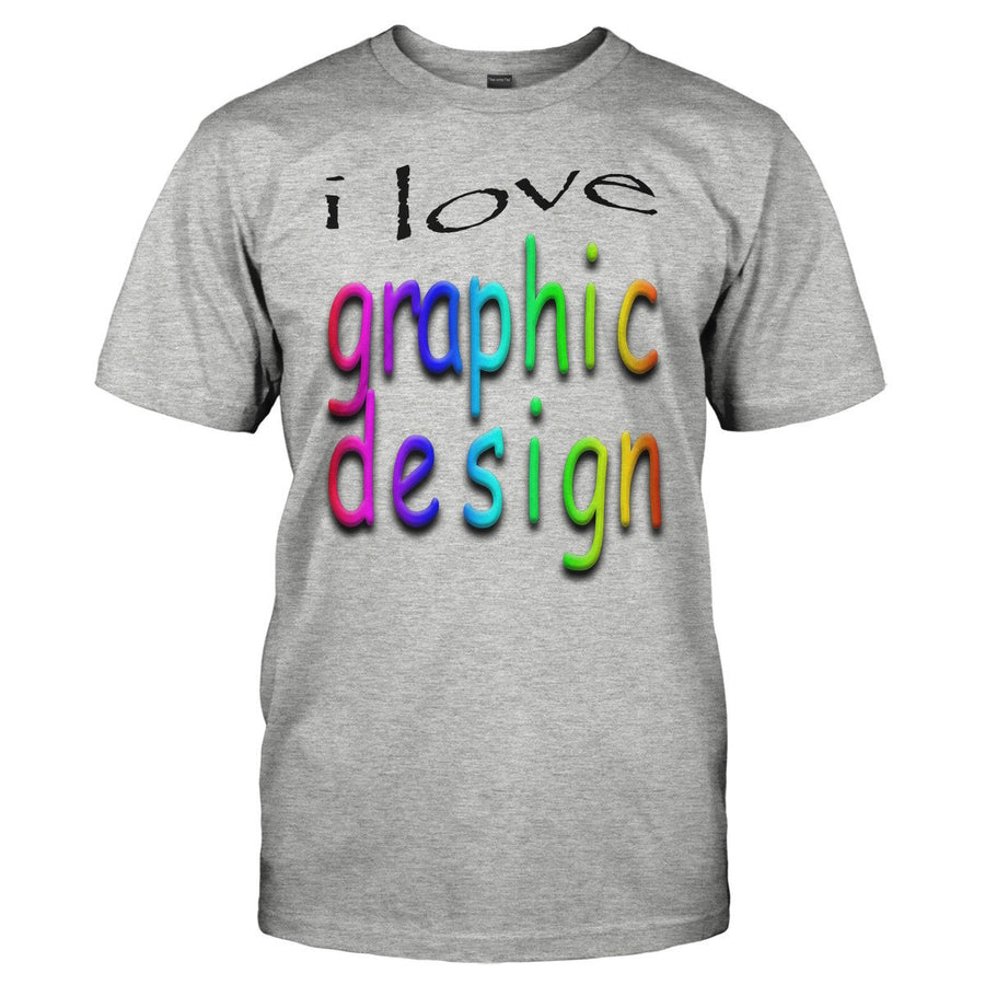 Graphic Designer T Shirts And Hoodies I Love Apparel