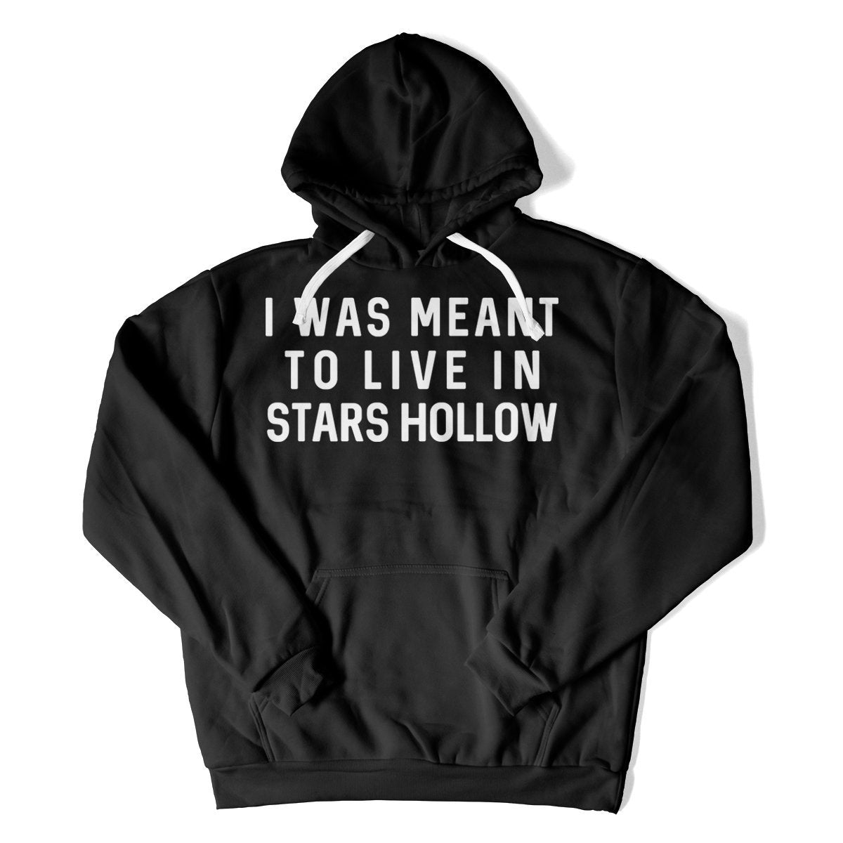 I Was Meant To Live In Stars Hollow Gilmore Girls T Shirts Hoodies I Love Apparel