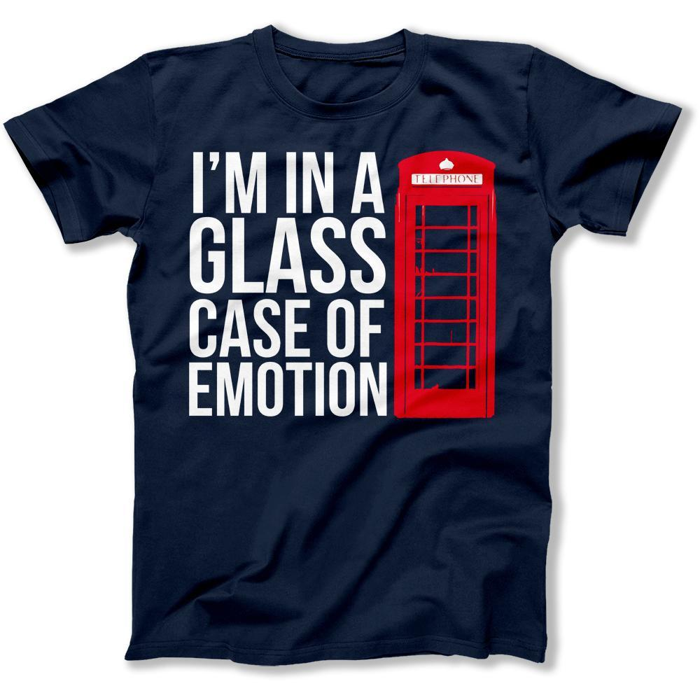 I'm In A Glass Case Of Emotion - T Shirt