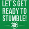 Let's Get Ready To Stumble - T Shirt