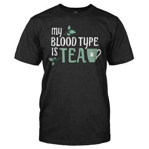 My Blood Type Is Tea