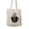 Mommy Needs More Coffee - Tote Bag