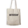 Mothership - Tote Bag