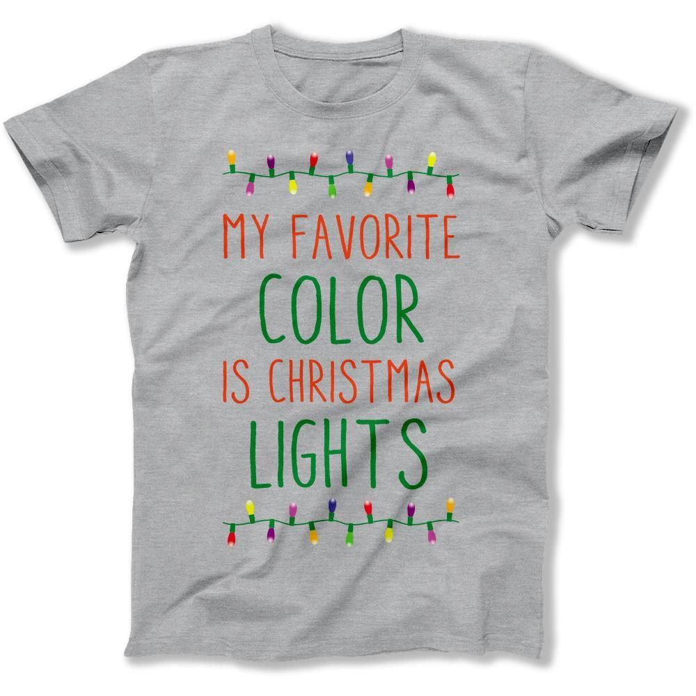 My Favorite Color Is Christmas Lights T Shirts Hoodies I Love