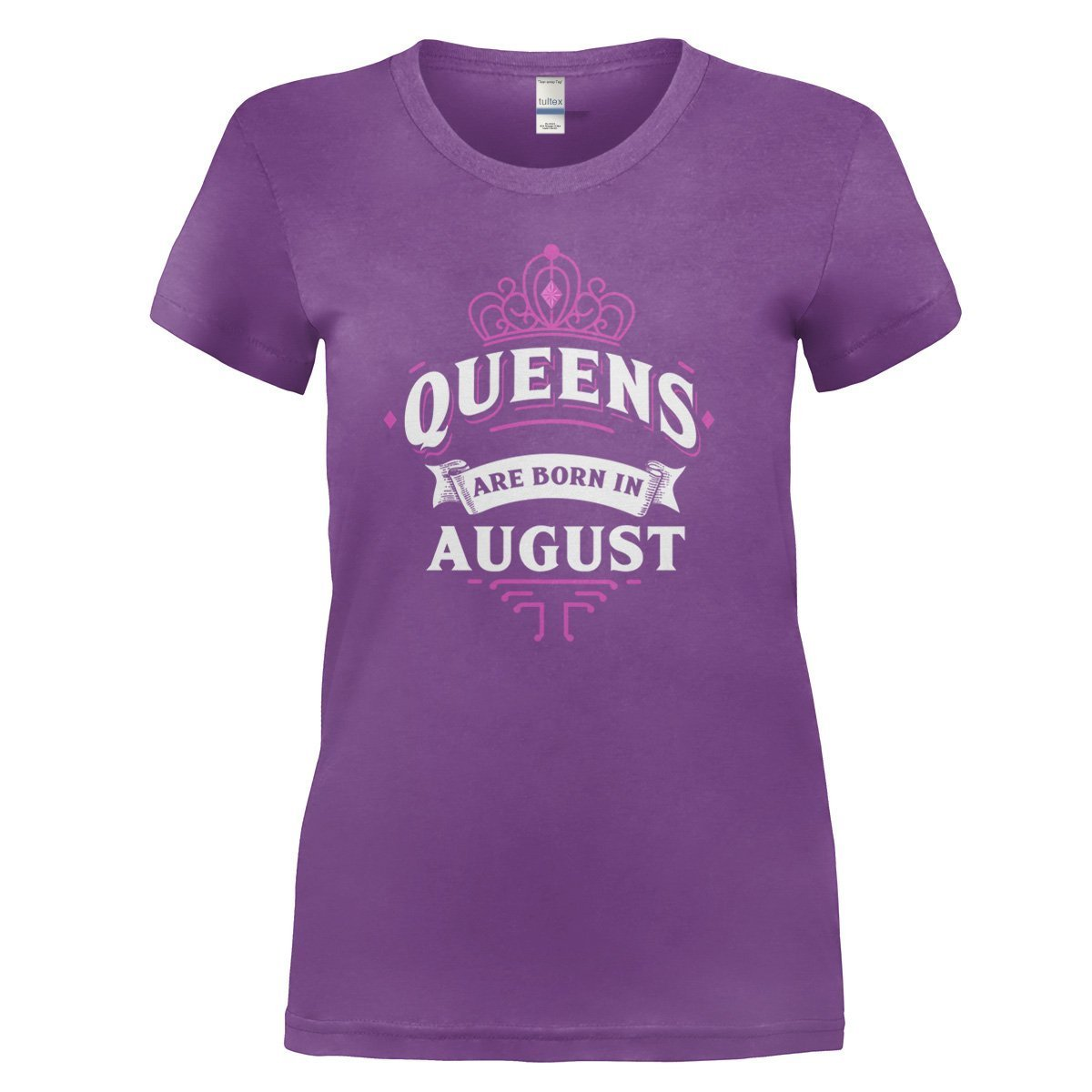 edee4ad5a Queens Are Born In August - T Shirt - I Love Apparel