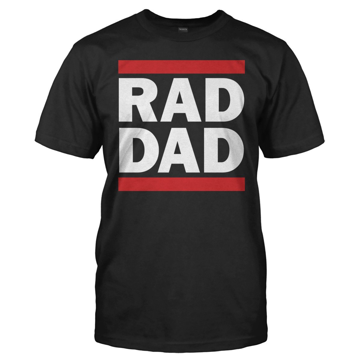 Rad Dad - T Shirt