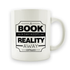 A Book a Day Keeps Reality Away - 15oz Mug