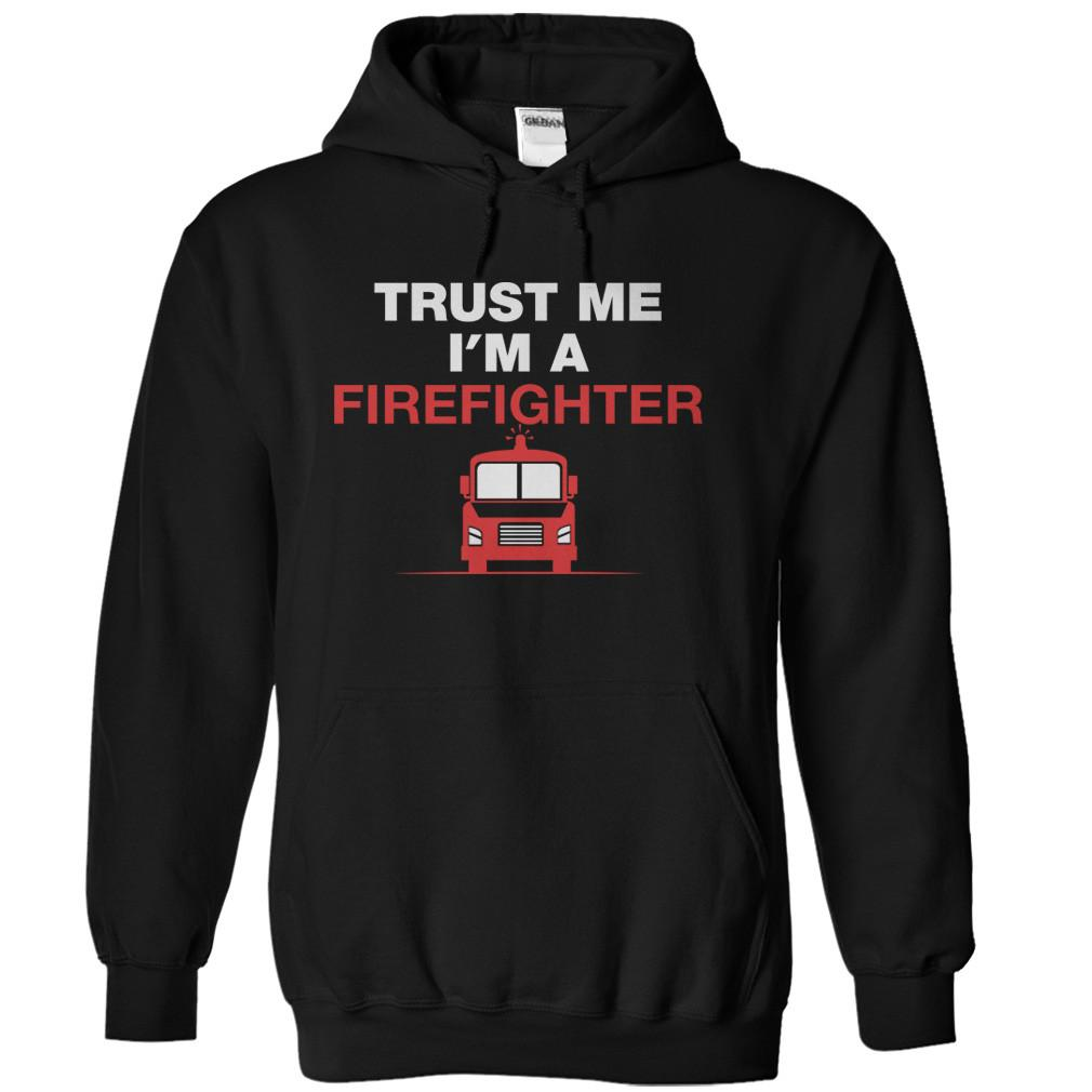 Trust Me I'm a Firefighter