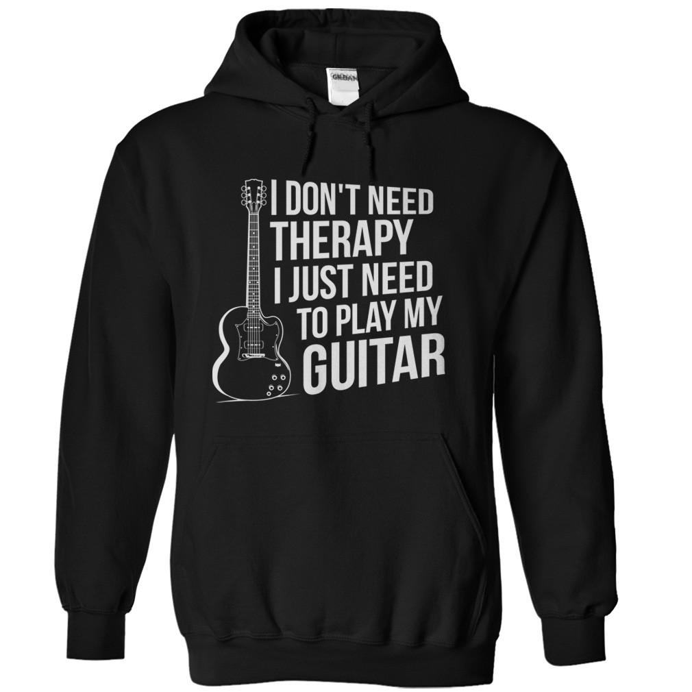 I Don't Need Therapy, I Just Need to Play Guitar