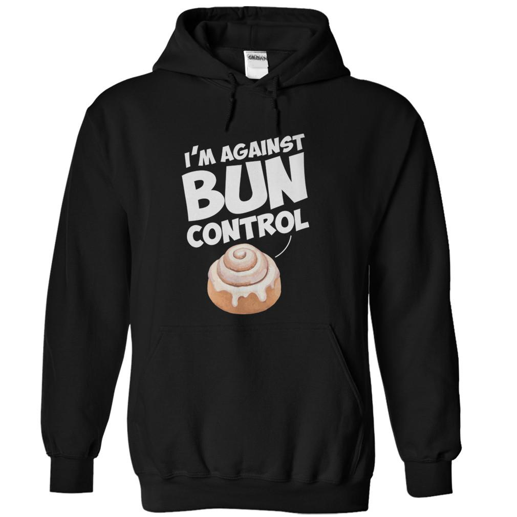I'm Against Bun Control