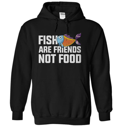 Fish are friends not food t shirt hoodie i love apparel for Fish are friends not food