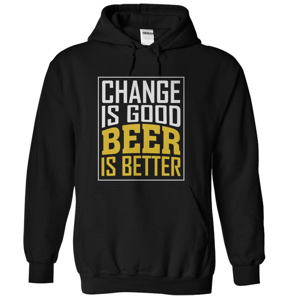 Change Is Good. Beer Is Better.