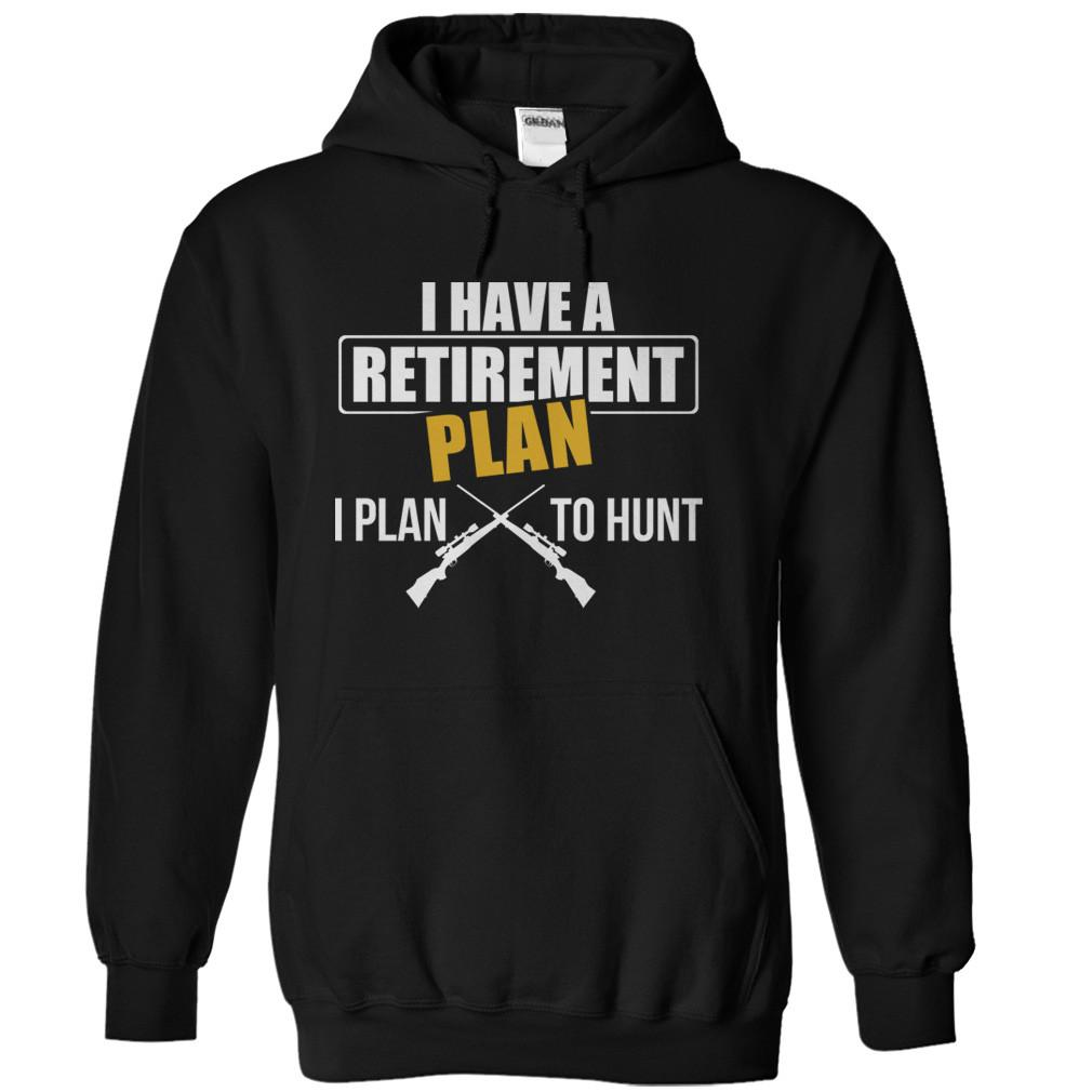 My Retirement Plan is Hunting