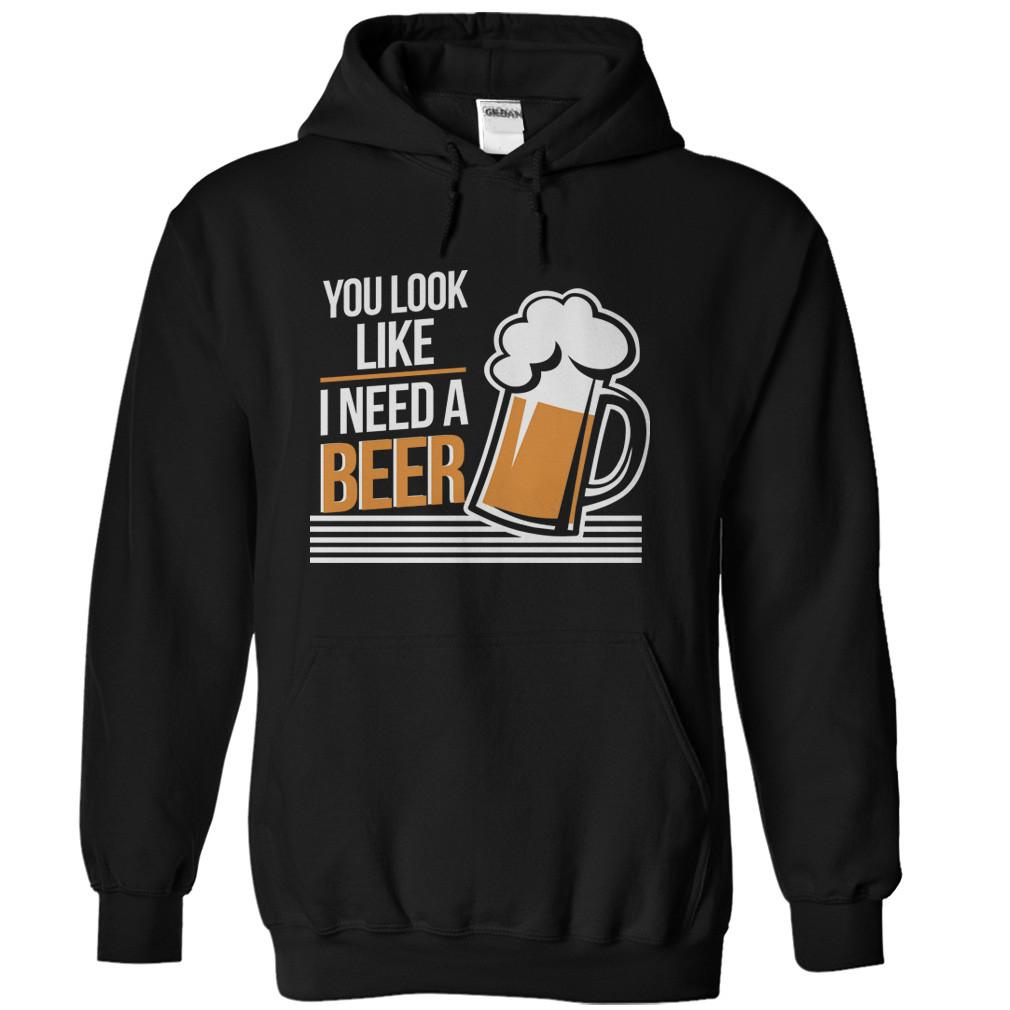 You Look Like I Need a Beer