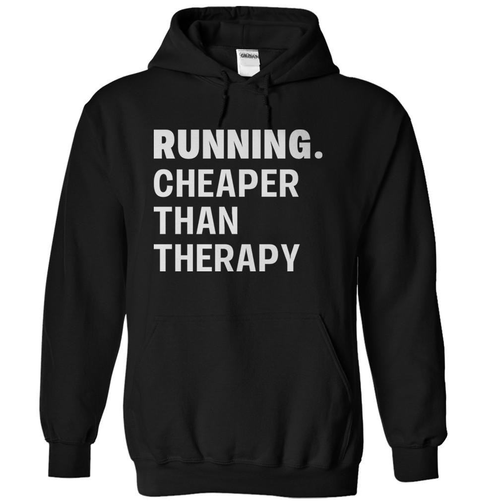 Running. Cheaper Than Therapy.