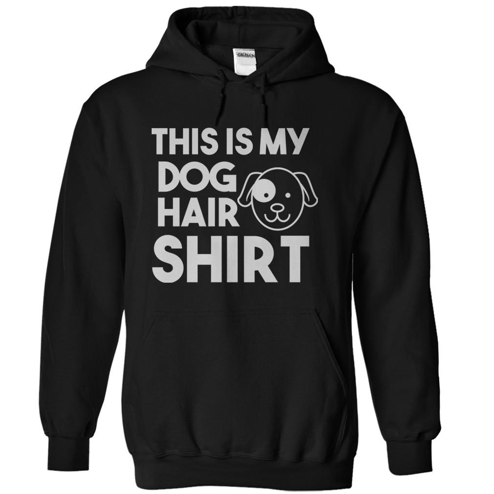 This is My Dog Hair Shirt