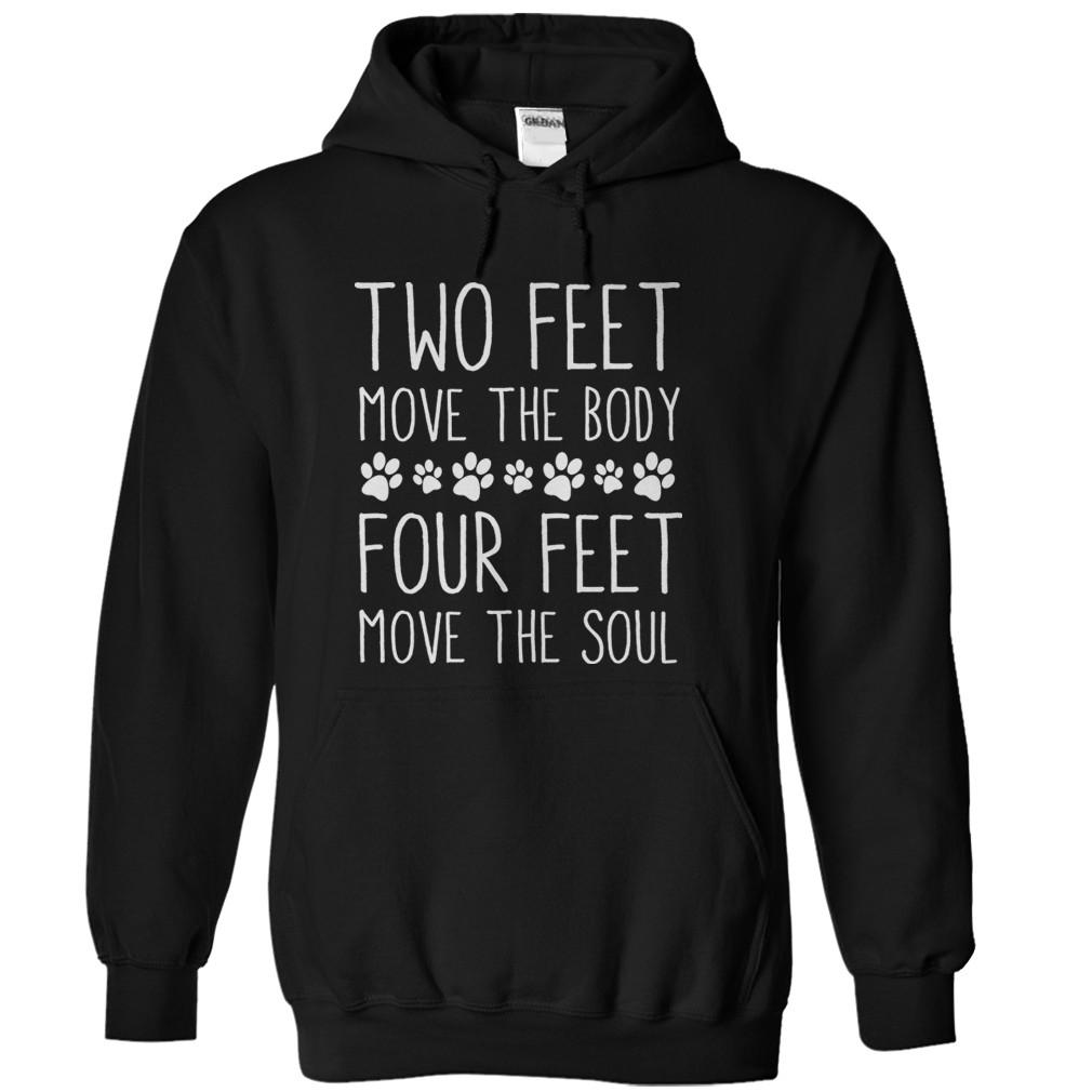 Two Feet Move The Body. Four Feet Move The Soul.