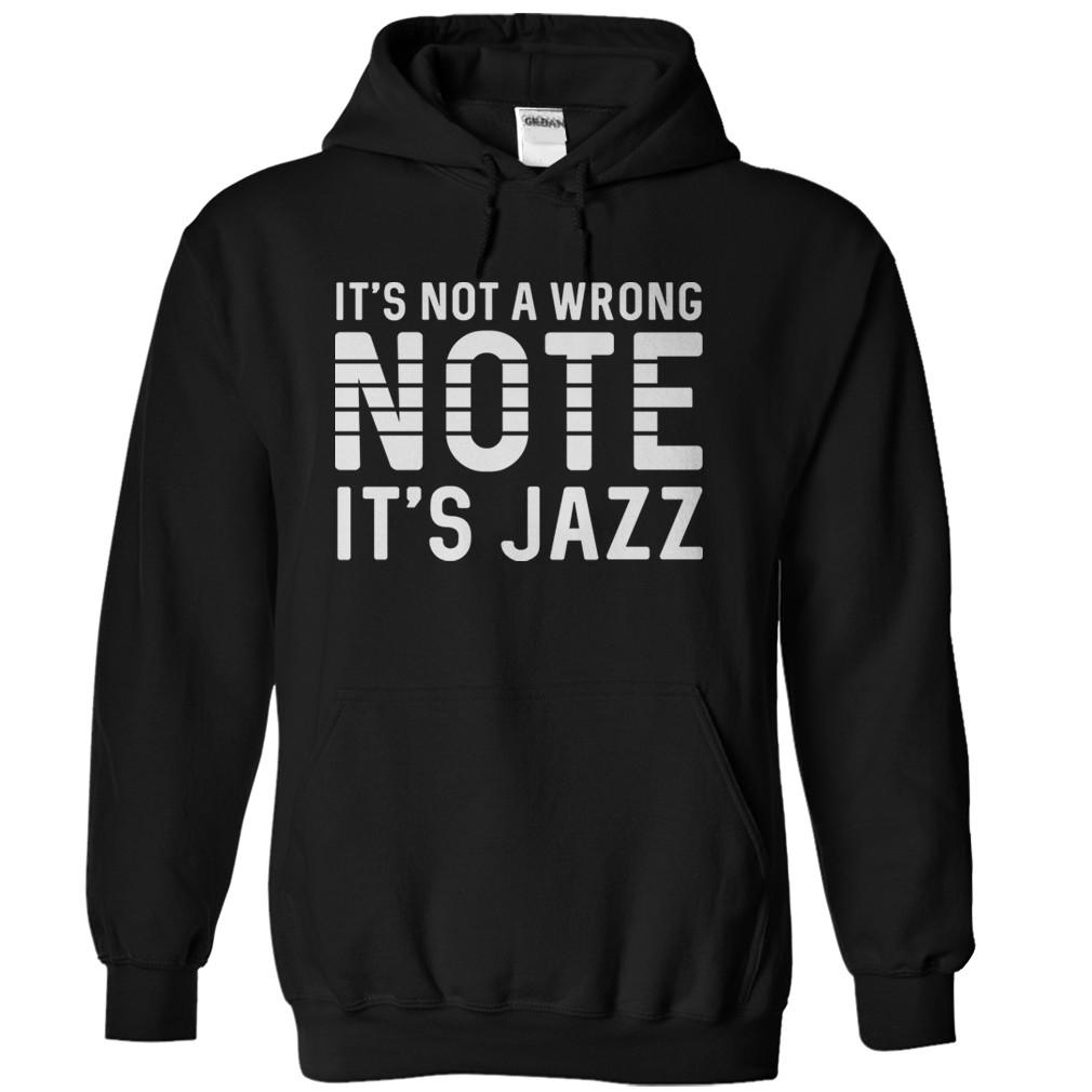 It's Not A Wrong Note. It's Jazz.