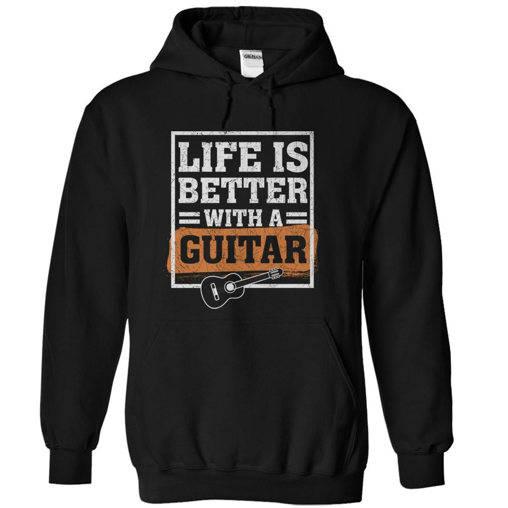 Life Is Better With A Guitar
