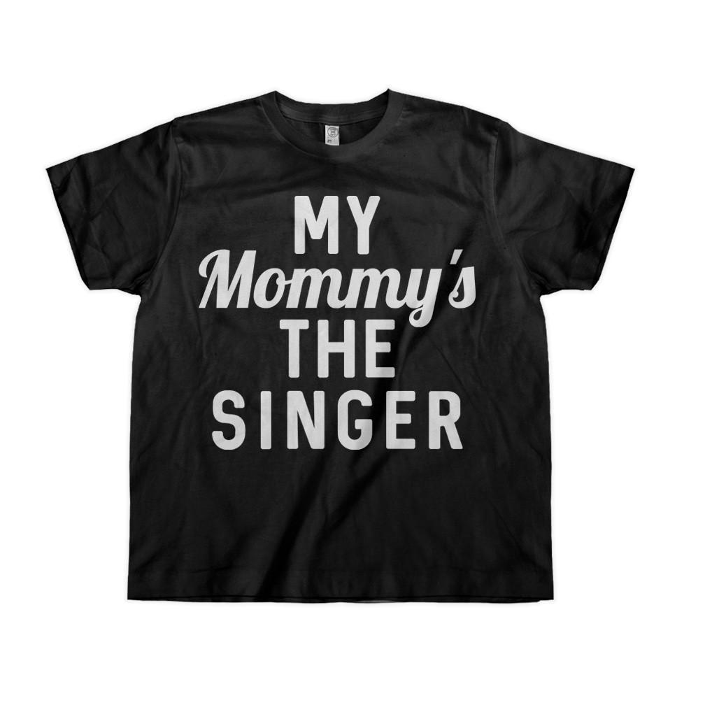 My Mommy's The Singer - Kids