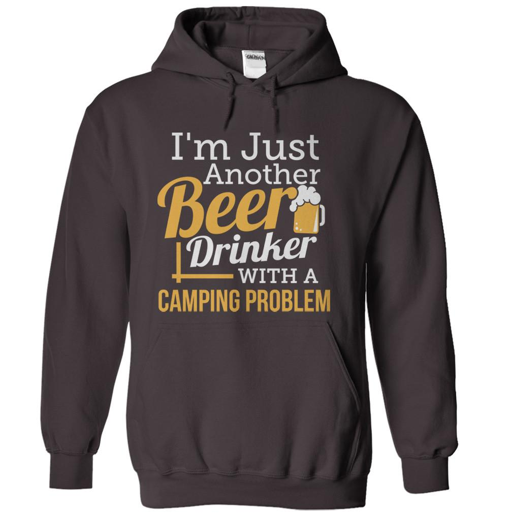 Just A Beer Drinker With a Camping Problem