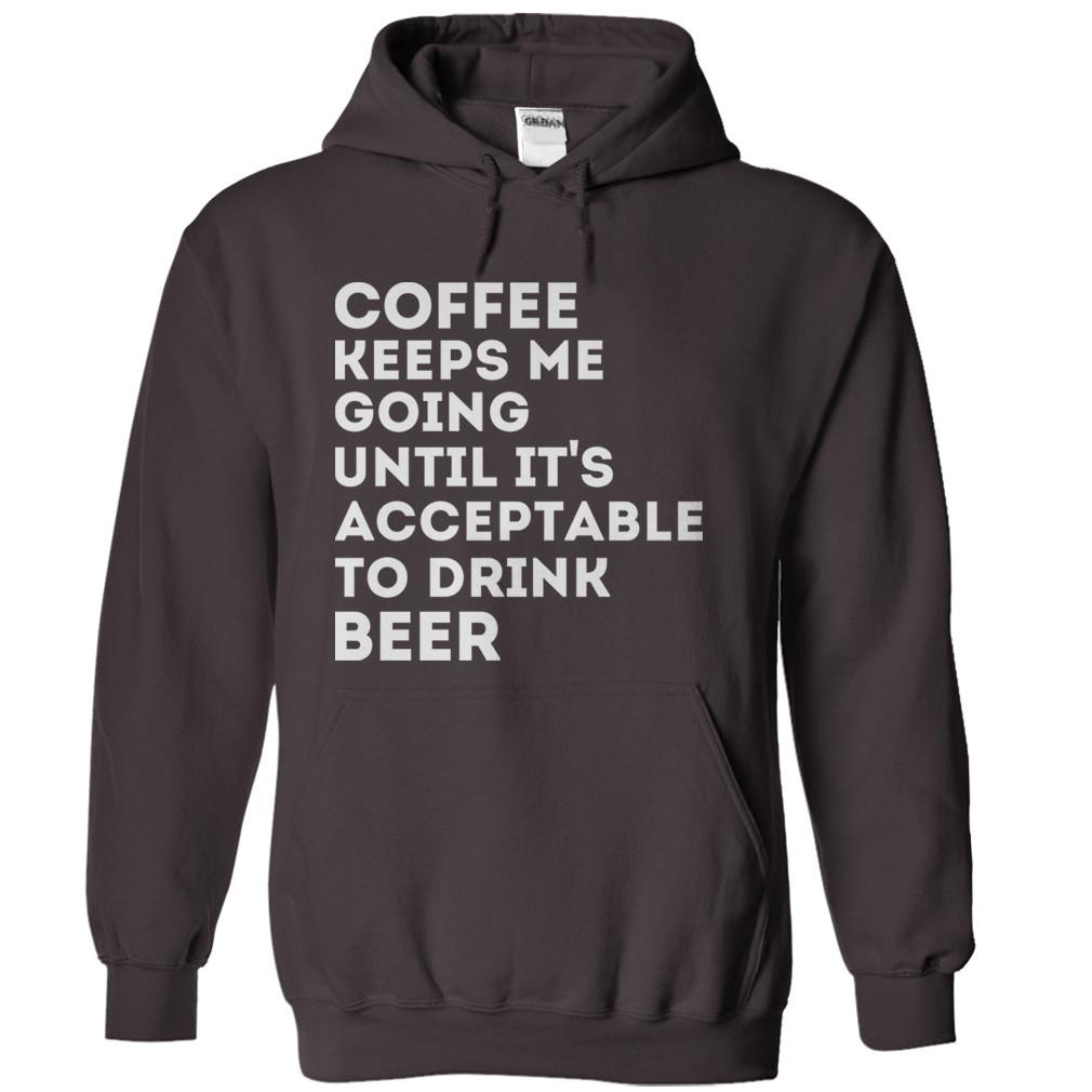 Coffee Keeps Me Going Until It's Acceptable to Drink Beer